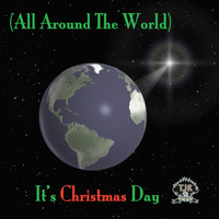 TJR - (All Around the World) It's Christmas Day