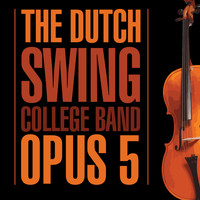 The Dutch Swing College Band - Opus 5