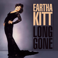 Eartha Kitt - Long Gone