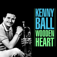 Kenny Ball - Wooden Heart