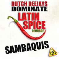 Dutch Deejays Dominate - Sambaquis