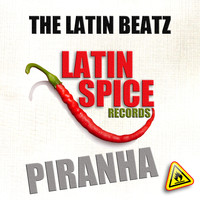 The LatinBeatz - Piranha