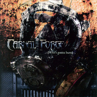 Carnal Forge - Who's Gonna Burn