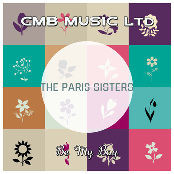 The Paris Sisters - Be My Boy