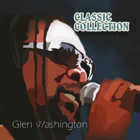 Glen Washington - Glen Washington Classic Collection