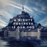 Ḥesed Resonance - A Mighty Fortress Is Our God