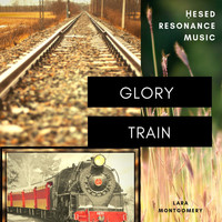 Ḥesed Resonance - Glory Train