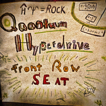 The Quantum Hyperdrive - Front Row Seat