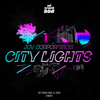 Joy Corporation - City Lights - Single