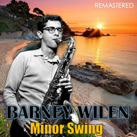 Barney Wilen - Minor Swing (Remastered)