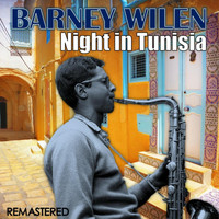 Barney Wilen - Night in Tunisia (Remastered)