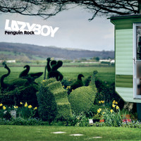 Lazyboy - Penguin Rock