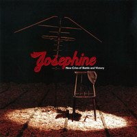 Josephine - New Cries of Battle & Victory