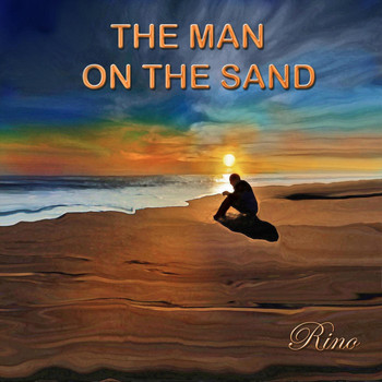 Rino - The Man on the Sand