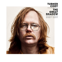 Turner Cody / - The Great Shadow