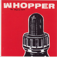 Whopper - No Music Here