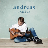 Andreas - Truth Is