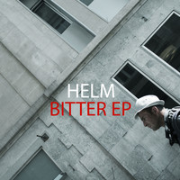 Helm - Bitter EP