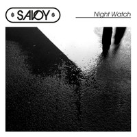 Savoy - Night Watch