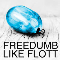 Freedumb - Like Flott