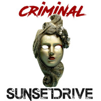 Sunset Drive - Criminal