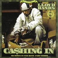 Lloyd Banks - Cashing in Mo Money in the Bank, Pt. 3 (Explicit)