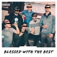 Sparks - Blessed with the Best (Explicit)
