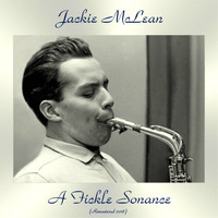 Jackie McLean - A Fickle Sonance (Remastered 2018)