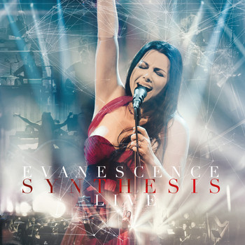 Evanescence - Synthesis Live (Explicit)