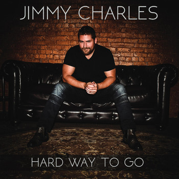 Jimmy Charles - Hard Way to Go