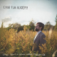 Einar Flaa Academy - Songs from a Place Called Melsomvik