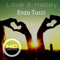 Enzo Tucci - Love and Happy