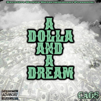 Caos - A Dolla and a Dream (Explicit)