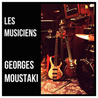 Georges Moustaki - Les musiciens