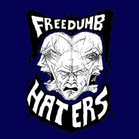 Freedumb - Haters