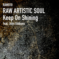 Raw Artistic Soul - Keep on Shining