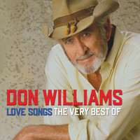 Don Williams - Don Williams Love Songs The Very Best Of