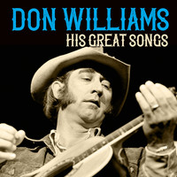 Don Williams - Don Williams His Great Songs