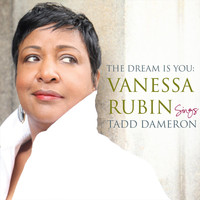 Vanessa Rubin - The Dream Is You: Vanessa Rubin Sings Tadd Dameron