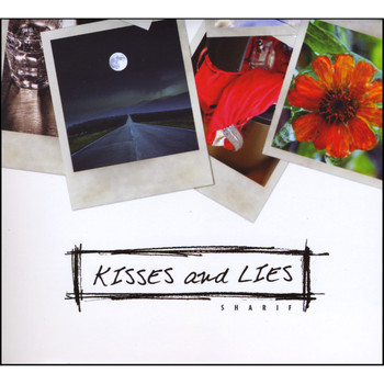 Sharif - Kisses and Lies