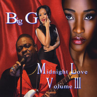 Big G - Midnight Love, Vol. III