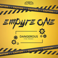 Empyre One - Dangerous (The Remix)