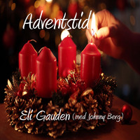 Eli Gauden - Adventstid (with Johnny Berg)