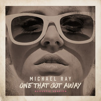 Michael Ray - One That Got Away (Acoustic Version)