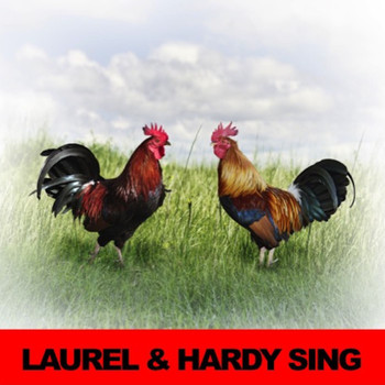 Laurel & Hardy - Laurel & Hardy Sing