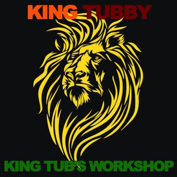 King Tubby - King Tub's Workshop