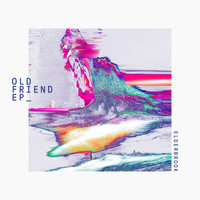 Elderbrook - Old Friend