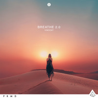 Vincent - Breathe 2.0