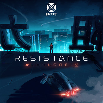 Resistance - Lonely