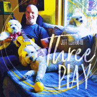 Jeff Liberman - Three Play